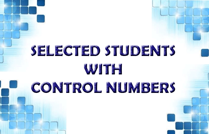 SELECTED STUDENTS & CONTROL NUMBERS